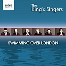 The Kings Singers - Swimming Over London