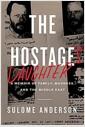 [중고] The Hostage's Daughter: A Story of Family, Madness, and the Middle East (Hardcover)