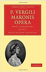 P. Vergili Maronis Opera : With a Commentary (Paperback)