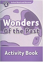 Oxford Read and Discover: Level 4: Wonders of the Past Activity Book (Paperback)