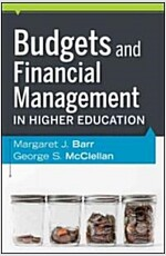 Budgets and Financial Management in Higher Education (Hardcover)