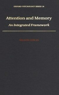 Attention and Memory : An Integrated Framework