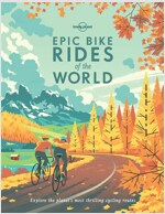 Epic Bike Rides of the World (Hardcover)