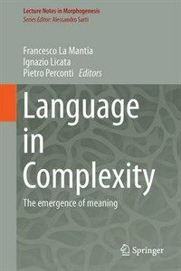 Language in complexity [electronic resource] : the emerging meaning