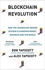 Blockchain Revolution : How the Technology Behind Bitcoin and Other Cryptocurrencies is Changing the World (Paperback)