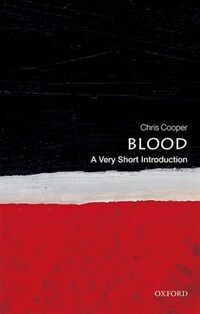 Blood: A Very Short Introduction (Paperback)
