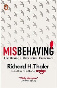 Misbehaving : The Making of Behavioural Economics (Paperback)