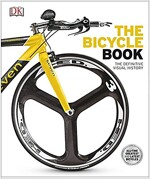 The Bicycle Book : The Definitive Visual History (Hardcover)