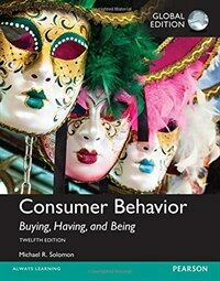 Consumer Behavior: Buying, Having, and Being, Global Edition (Paperback, 12 ed)