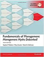 Fundamentals of Management: Management Myths Debunked!, Global Edition (Paperback, 10 ed)