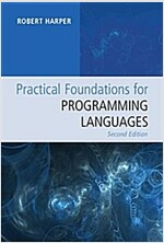 Practical Foundations for Programming Languages (Hardcover, 2 Revised edition)