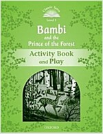 Classic Tales Second Edition: Level 3: Bambi and the Prince of the Forest Activity Book and Play (Paperback, 2 Revised edition)