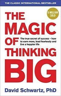 The Magic of Thinking Big (Paperback)