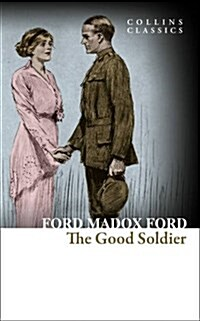 The Good Soldier : A Tale of Passion (Paperback)