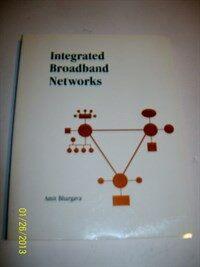 Integrated broadband networks