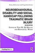 Neurobehavioural Disability and Social Handicap Following Traumatic Brain Injury (Paperback, 2 New edition)
