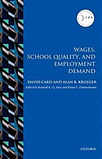 Wages, School Quality, and Employment Demand (Paperback)