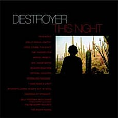 [수입] Destroyer - This Night