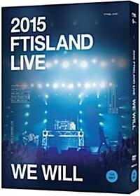 FT아일랜드 - 2015 FTISLAND LIVE [We Will] TOUR DVD (2disc 한정판)