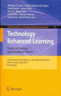 Technology enhanced learning : quality of teaching and educational reform : first international conference, TECH-EDUCATION 2010, Athens, Greece, May, proceedings