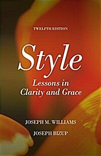 Style: Lessons in Clarity and Grace (Paperback, 12)