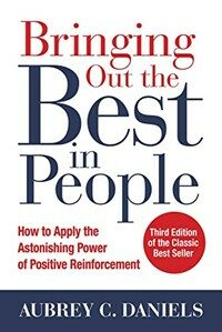 Bringing Out the Best in People: How to Apply the Astonishing Power of Positive Reinforcement, Third Edition (Hardcover, 3)
