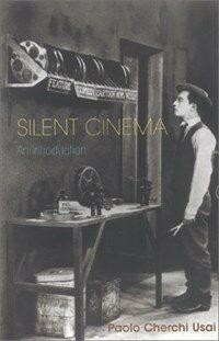 Silent cinema: an introduction