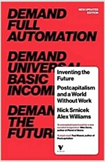 Inventing the Future : Postcapitalism and a World Without Work (Paperback)