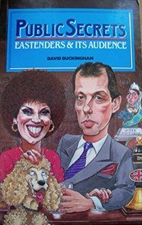 Public secrets : EastEnders and its audience