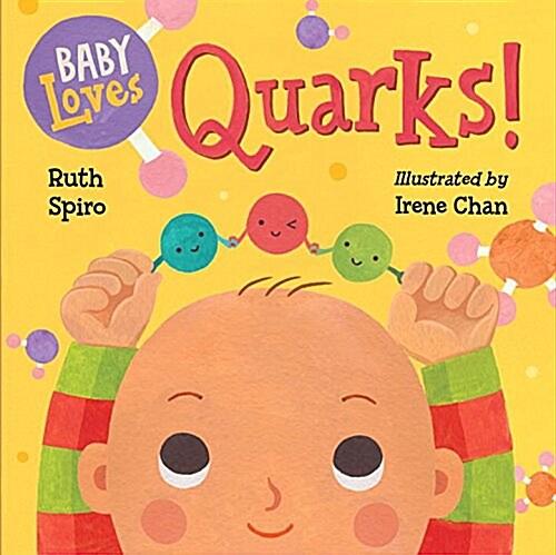 Baby Loves Quarks! (Board Books)