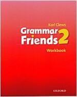 Grammar Friends 2 : Workbook (Paperback)