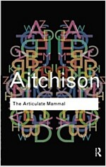The Articulate Mammal : An Introduction to Psycholinguistics (Paperback)