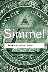 The Philosophy of Money (Paperback)