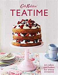 Cath Kidston Teatime : 50 Cakes and Bakes for Every Occasion (Hardcover)