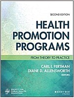 Health Promotion Programs: From Theory to Practice (Paperback, 2)