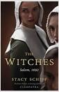[중고] The Witches: Suspicion, Betrayal, and Hysteria in 1692 Salem (Paperback)