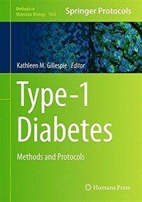 Type-1 diabetes : methods and protocols