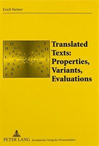 Translated texts : properties, variants, evaluations