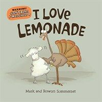 I Love Lemonade (Hardcover)