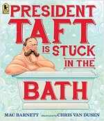 President Taft Is Stuck in the Bath (Paperback)