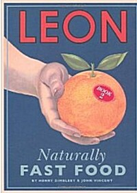 Leon: Naturally Fast Food (Hardcover)