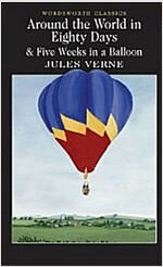 Around the World in 80 Days / Five Weeks in a Balloon (Paperback)
