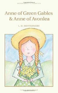 Anne of Green Gables & Anne of Avonlea (Paperback, New ed)
