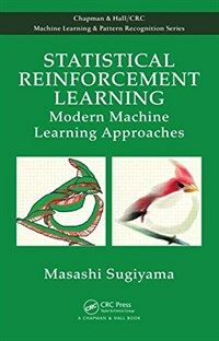 Statistical reinforcement learning : modern machine learning approaches