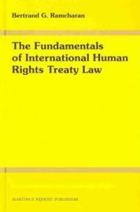 The fundamentals of international human rights treaty law