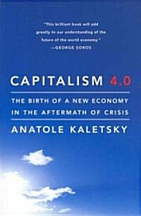 Capitalism 4.0: The Birth of a New Economy in the Aftermath of Crisis (Paperback)