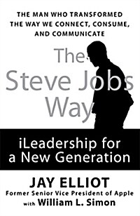 The Steve Jobs Way: Ileadership for a New Generation (Hardcover)
