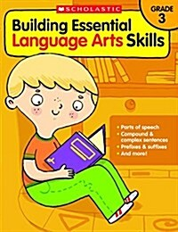 Building Essential Language Arts Skills: Grade 3 (Paperback)