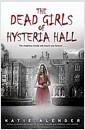 [중고] The Dead Girls of Hysteria Hall (Paperback)
