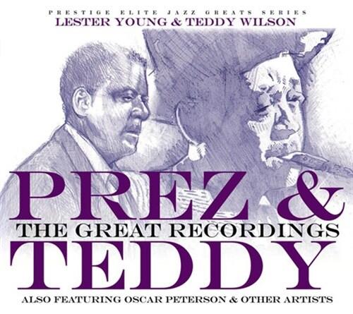 Lester Young & Teddy Wilson - Prez & Teddy : The Great Recordings [2CD Digipak]
